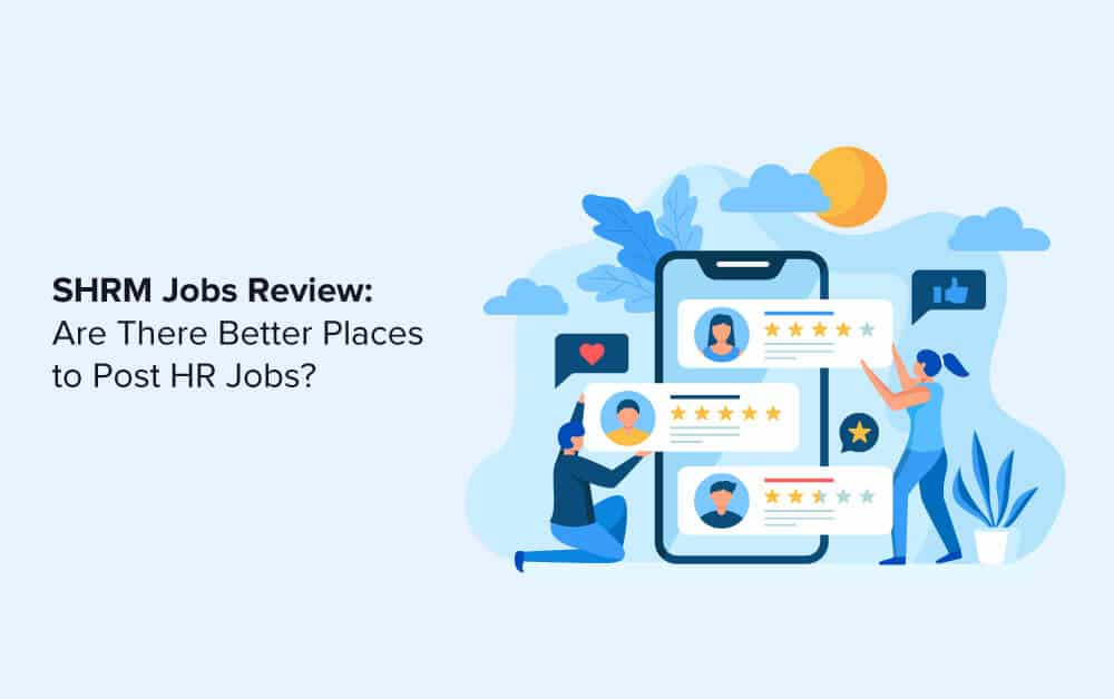 SHRM Jobs Review: Are There Better Places to Post HR Jobs?