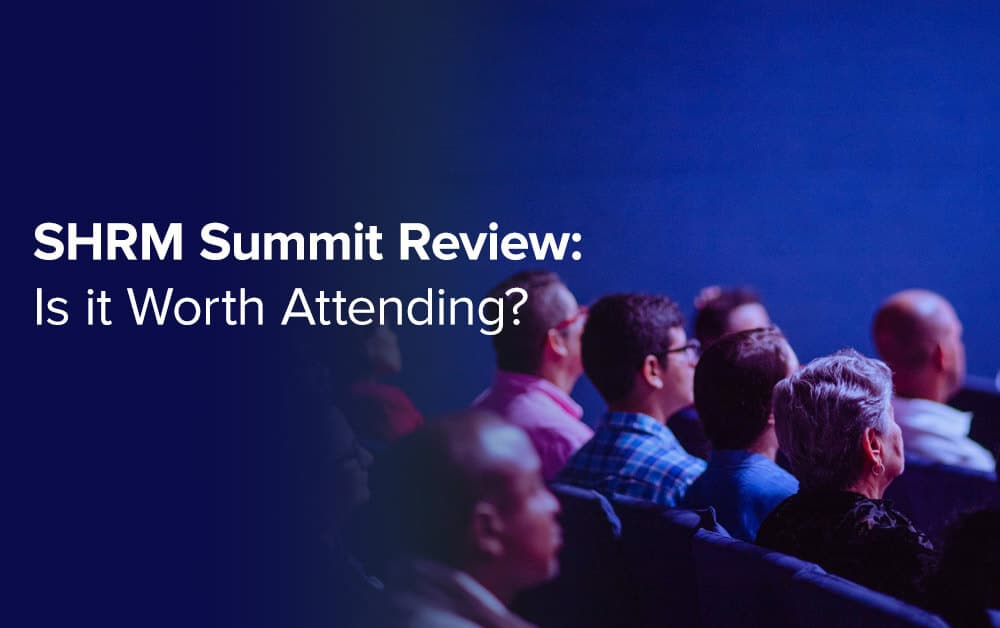 SHRM Conference Review: Is it Worth Attending?